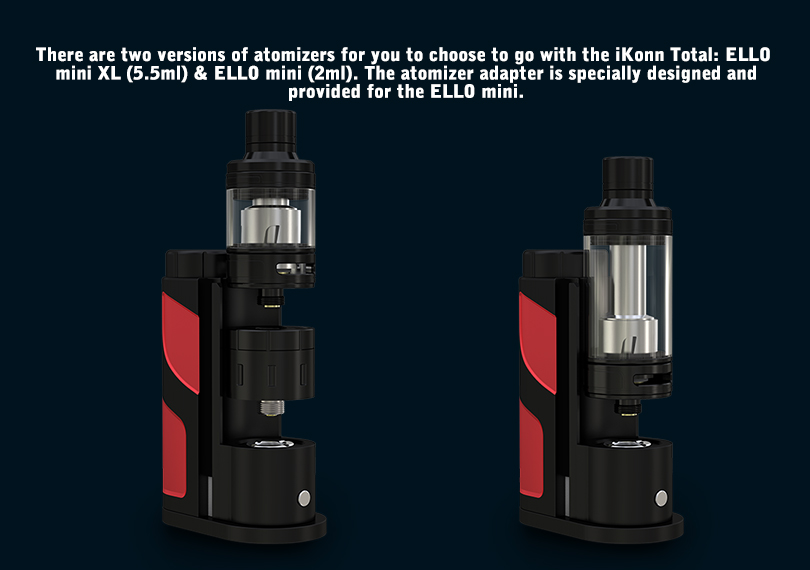 ELLO Mini with ELLO Mini XL atomizers for iKonn Total